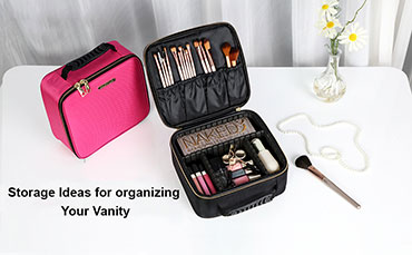 Vanity Case - Essential to be Organized